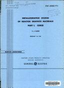 Metallographic studies of reactor graphite materials