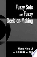 Fuzzy Sets And Fuzzy Decision Making