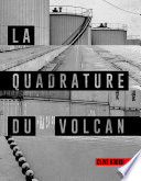 illustration du livre La quadrature du Volcan