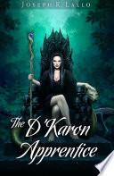 The D Karon Apprentice
