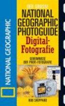 Der grosse National-geographic-Photoguide Digital-Fotografie
