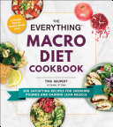 The Everything Macro Diet Cookbook Book