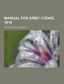Manual For Army Cooks 1910