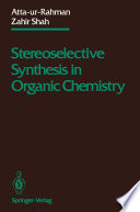Stereoselective Synthesis In Organic Chemistry book
