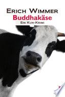 Buddhakäse: Ein Salzkammergut-Krimi