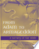 From Adam to Armageddon  A Survey of the Bible