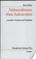 Antisemitismus ohne Antisemiten