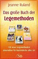 Das gro  e Buch der Legemethoden