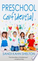 Preschool Confidential