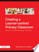 Creating a Learner centred Primary Classroom