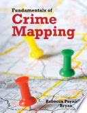 Fundamentals of Crime Mapping  Principles and Practice