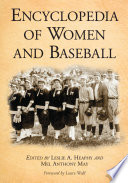 Encyclopedia of Women and Baseball