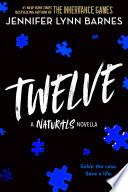 Twelve: The Naturals E-novella