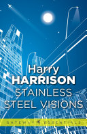 Stainless Steel Visions