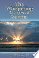 The Whispering Voice Of Smyrna : ...