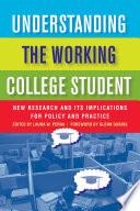 Understanding the Working College Student