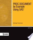 PROC DOCUMENT by Example Using SAS