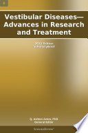 Vestibular Diseases   Advances in Research and Treatment  2012 Edition