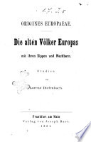 Die alten Volker Europas mit ihren Sippen und Nachbarn studien von Lorenz Diefenbach