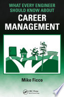 What Every Engineer Should Know About Career Management Many Engineers Fail To Notice Critical Issues