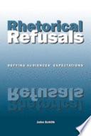 Rhetorical Refusals