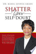 SHATTER YOUR SELF DOUBT