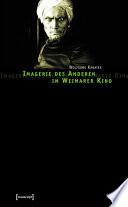 Imagerie des Anderen im Weimarer Kino