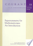Supersymmetry for Mathematicians