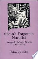 Spain s Forgotten Novelist