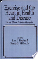 Exercise And The Heart In Health And Disease Second Edition  book