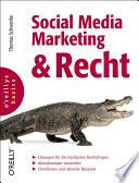Social Media Marketing und Recht : [Lösungen für die häufigsten Rechtsfragen, Abmahnungen vermeiden, Checklisten und aktuelle Beispiele]