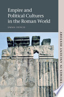 Empire and Political Cultures in the Roman World