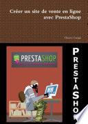 Cr  er un site de vente en ligne avec PrestaShop
