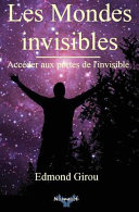 Les Mondes Invisibles