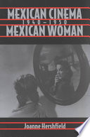 Mexican Cinema Mexican Woman  1940 1950