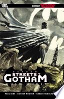 Batman  Streets of Gotham Vol  1  Hush Money