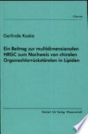 Ein Beitrag zur multidimensionalen HRGC zum Nachweis von chiralen Organochlorrückständen in Lipiden