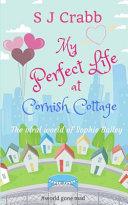 My Perfect Life At Cornish Cottage