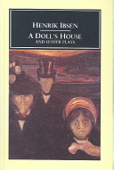 Doll s House and Other Plays