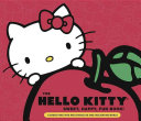 Hello Kitty Sweet, Happy, Fun Book! T Shirts And Schoolbags Hello Kitty Has