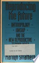 Reproducing the Future Book PDF
