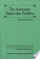 The Symmetric Eigenvalue Problem