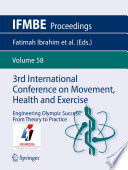 3rd International Conference on Movement  Health and Exercise