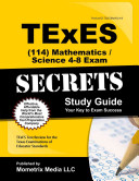 Texes  114  Mathematics Science 4 8 Exam Secrets Study Guide