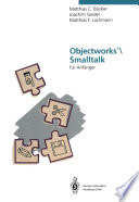 Objectworks   Smalltalk f  r Anf  nger