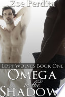 Omega in the Shadows  Lost Wolves Book One