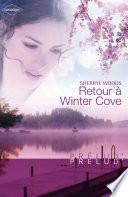 Retour à Winter Cove (Harlequin Prélud')