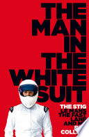 The Man in the White Suit  The Stig  Le Mans  The Fast Lane and Me