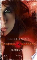 Vampire Academy - Blaues Blut