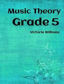 Grade Five Music Theory